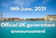 UK Government announcement – 21 June delay